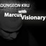 dungeonkru-with-marcusvisionary-feat