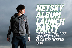 Netsky Launch Party