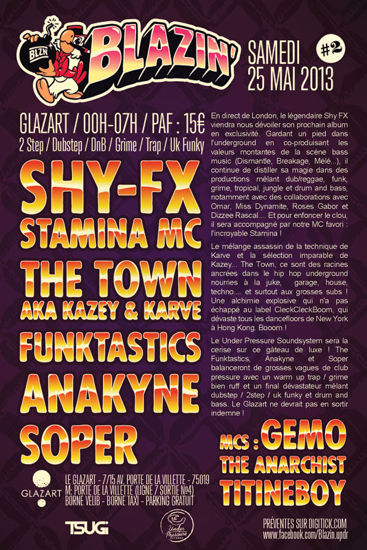 soiree-blazin-2-with-shy-fx-stamina-mc-the-town-the-funkstatics-le-glazart-paris-25-mai-2013-flyer2